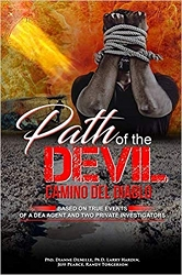 Path of the Devil -                        Camino del Diablo