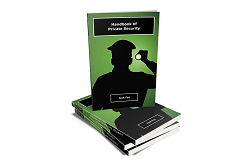 HANDBOOK OF PRIVATE SECURITY