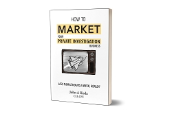 How to Market your Private Investigation Business - John A. Hoda