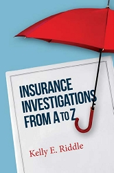 Insurance Investigations From A to Z