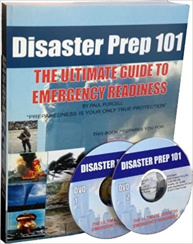 Disaster Prep 101 - by Paul Purcell