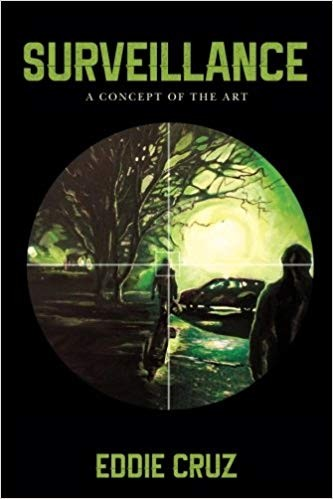 Surveillance: A Concept of the Art Paperback