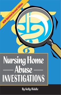 Nursing Home Abuse Investigations - Kelly E Riddle